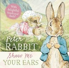 Beatrix Potter Peter Rabbit Show Me Your Ears Board Books 2010