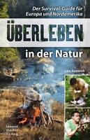 Konarek: Überleben in der Natur - Survival Guide/Buch für Europa und Nordamerika