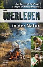 Überleben in der Natur Der Survival-Guide Bushcraft Selbsthilfe Buch Konarek