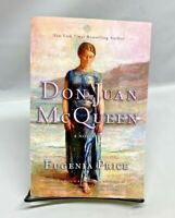 Don Juan Mcqueen: Second Novel in the Florida Trilogy By Eugenia Price