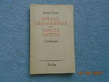 Der Fall Crainquebille. Sancta Justitia - Erzählungen von Anatole France