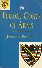 Feudal Coats Of Arms - Joseph Foster - Senate - Acceptable - Paperback