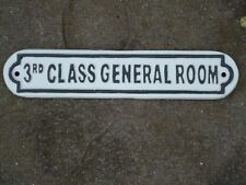 Train 3RD Class General Room Cast Iron Metal Plaque Sign /Vintage Steam Railway