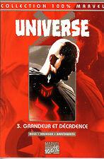 MARVEL 100%  :UNIVERSE  X   N° 3  GRANDEUR ET DECADENCE    PANINI  COMICS