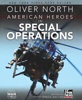 American Heroes in Special Operations by Oliver North