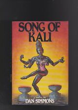 SONG OF KALI. DAN SIMMONS.1989.SIGNED IST .HB/DJ.NICE!