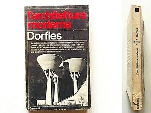 Gillo Dorfles L'architettura moderna Garzanti 1972 Wright Le Corbusier Gropius