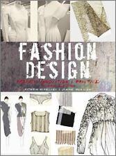 Fashion Design: Process, Innovation and Practice, Munslow, Janine, McKelvey, Kat