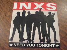 45 tours inxs need you tonight