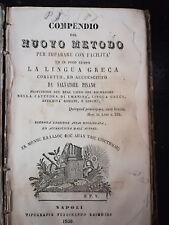 PISANO COMPENDIO DEL NUOVO METODO PER IMPARARE LA LINGUA GRECA - 1850