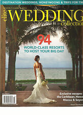ELITE WEDDING COLLECTION,  FALL/ WINTER, 2013 ( 94 WORLD CLASS RESORTS TO HOST