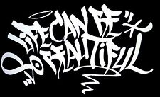 """Life Can Be So Beautiful"" Vinyl Decal Sticker (Graffiti BOMBATOMIK) 8.7"" X 5.2"""