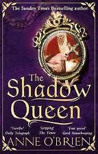 The Shadow Queen by Anne O'Brien (Hardback, 2017)