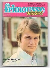 RARE / FRIMOUSSE CAPUCINE N° 232 - CLAUDE FRANCOIS , CLO CLO (ANNEE 1967)
