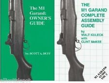 The M1 GARAND COMPLETE OWNER'S GUIDE & The M1 GARAND COMPLETE ASSEMBLY GUIDE.