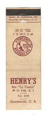 HENRY'S BAR LA FIESTA GUATEMALA PAN AMERICAN HOTEL MATCHBOX LABEL ANNI '50
