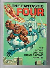 Fantastic Four The Secret Story of Marvel's Cosmic Quartet - 9.0 - (1981 Ideals)