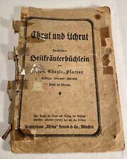 Chrut und Uchrut (Kraut&Unkraut): Praktisches Heilkräuter-Büchlein, circa 1915