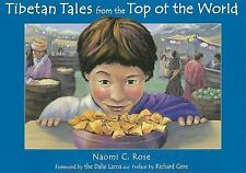 Tibetan Tales from the Top of the World, Naomi C. Rose, New Book
