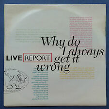 Live Report - Why Do I Always Get It Wrong / Take A Chance On Me - Brouhaha CUE7