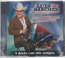 Luis Sanchez y Su Corazon Norteno CD NEW A Dueto Con Mis Amigos ALBUM y MAS