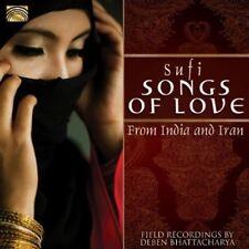Sufi Songs Of Love From India & Iran - Deben Bhattacharya (2013, CD NEUF)