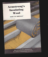 Armstrong's Insulating Wool Advertising Booklet (Made of Fiberglas) 1950