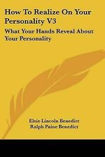 How To Realize On Your Personality V3: What Your Hands Reveal About Your Persona