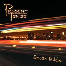 PRESENT TENSE - SMOOTH TALKIN' NEW CD