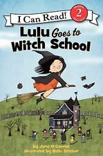 Lulu Goes to Witch School (I Can Read Level 2) ( O'Connor, Jane ) Used -