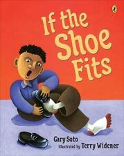 If the Shoe Fits  (Brand New Paperback) Gary Soto