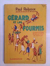 GERARD ET LES FOURMIS 1932 PAUL REBOUX ILLUSTRE LE PETIT JODELET