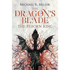 The Dragon's Blade: The Reborn King (Volume 1)-ExLibrary