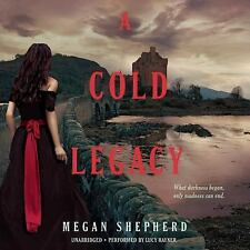 The Madman's Daughter Trilogy: A Cold Legacy 3 by Megan Shepherd (2015, Cd, Unab