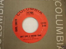 Carl Smith Columbia PROMO 43361 Ain't Love A Hurting