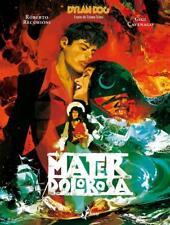 Recchioni - Cavenago DYLAN DOG - MATER DOLOROSA Bao Publishing