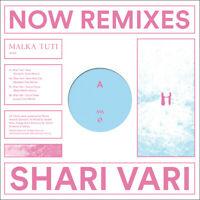 """Shari Vari - Now Remixes (Vinyl 12"""" - 2020 - EU - Original)"""