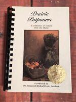 OMAHA Nebraska VTG 1991 PRAIRIE POTPOURRI COOK BOOK IMMANUEL Hospital cookies