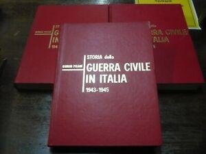 Storia della guerra civile in Italia 1943-1945 3 volumi . Giorgio Pisanò