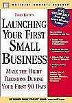 Launching Your First Small Business: Make the Right Decisions During-ExLibrary