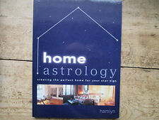 HOME ASTROLOGY CREATING THE PERFECT HOME FOR YOUR STAR SIGN - HAMLYN BOOKS