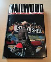 HAILWOOD BY MIKE HAILWOOD AND TED MACAULEY, 1968 FIRST EDITION (HARDBACK)