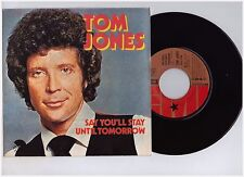 "TOM JONES ""SAY YOU'LL STAY"" EX/EX AVEC DEFAUT PRESSAGE - N° 98721 SP45"
