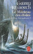 Livre Poche le manteau des étoiles tome 1 Garry Kilworch fantastique 2008 book