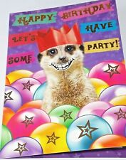Happy Birthday Card. Meerkat Theme. Party Animal Range from Heartstring Cards.