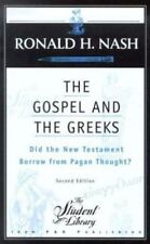 The Gospel and the Greeks: Did the New Testament Borrow from Pagan Thought? (Stu