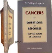 """Livre santé -Cancers : 30 questions et réponses en """"l'état actuel de la science"""""""