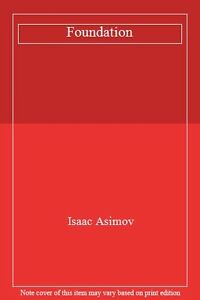 Foundation By Isaac Asimov. 9780586010808