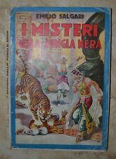 EMILIO SALGARI - I MISTERI DELLA JUNGLA NERA - 1942 SONZOGNO (IC)