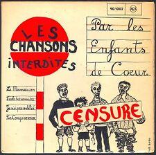 LES CHANSONS INTERDITES PAR LES ENFANTS DE COEUR RARE 45T EP BIEM RCA 90.1002